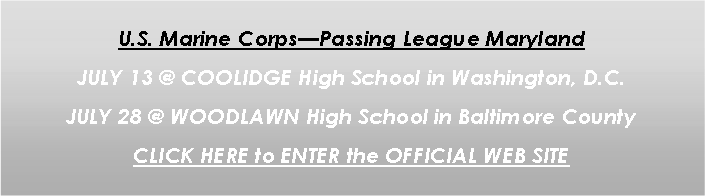 Text Box: U.S. Marine Corps�Passing League Maryland